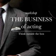 The Business of Acting - Workshop